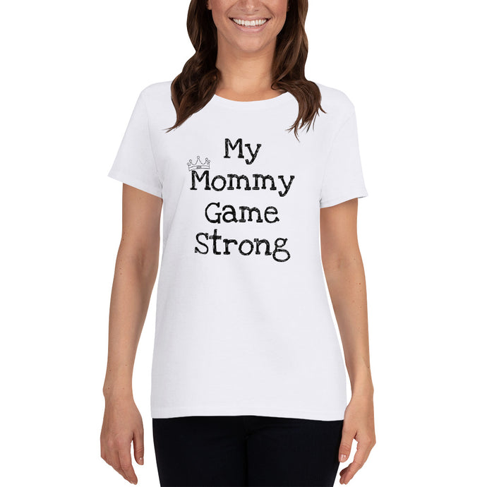 Mommy Game Short Sleeve T-Shirt