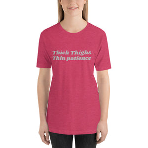 Thick thighs Unisex T-Shirt