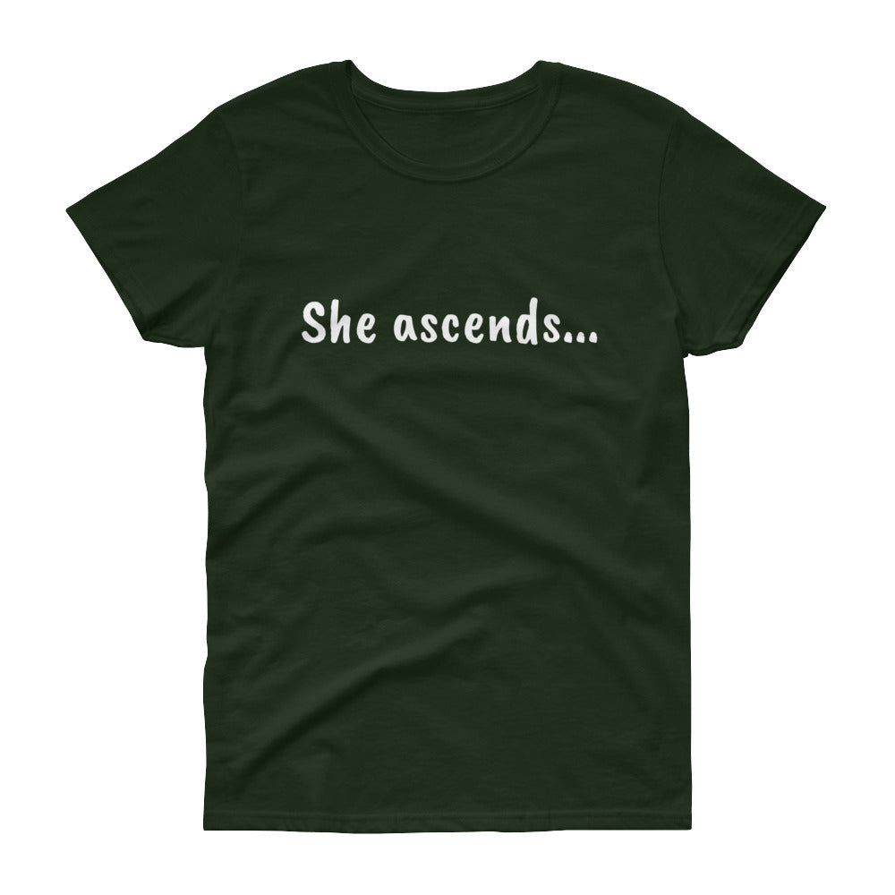 She Ascends t-shirt
