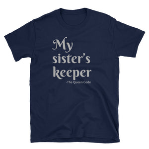 My Sister's Keeper Unisex T-Shirt