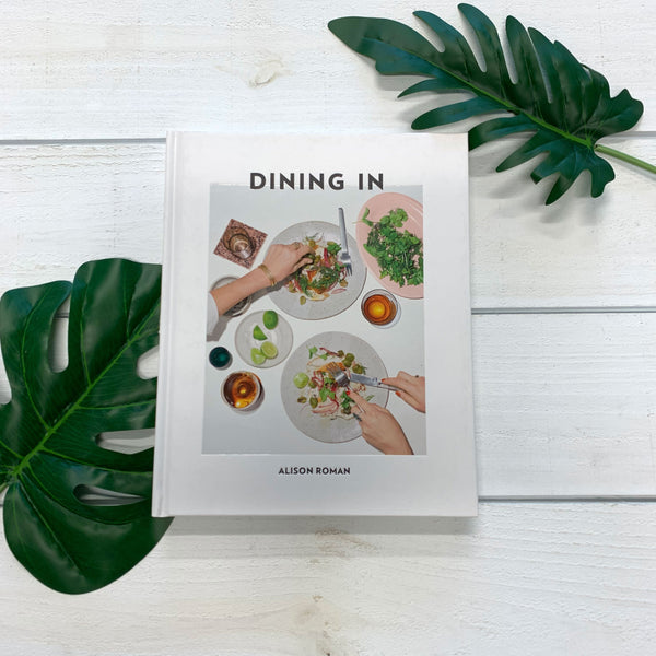 """Dining In"" by Alison Roman"