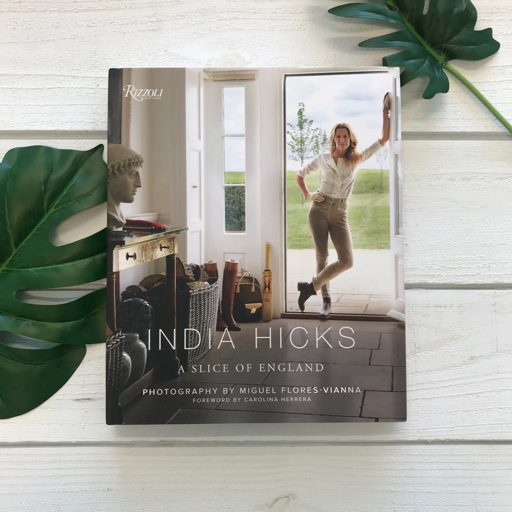 """India Hicks: Slice of England"" by India Hicks"