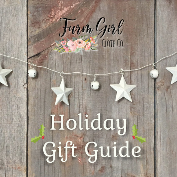 Farm Girl Cloth Co Holiday Gift Guide