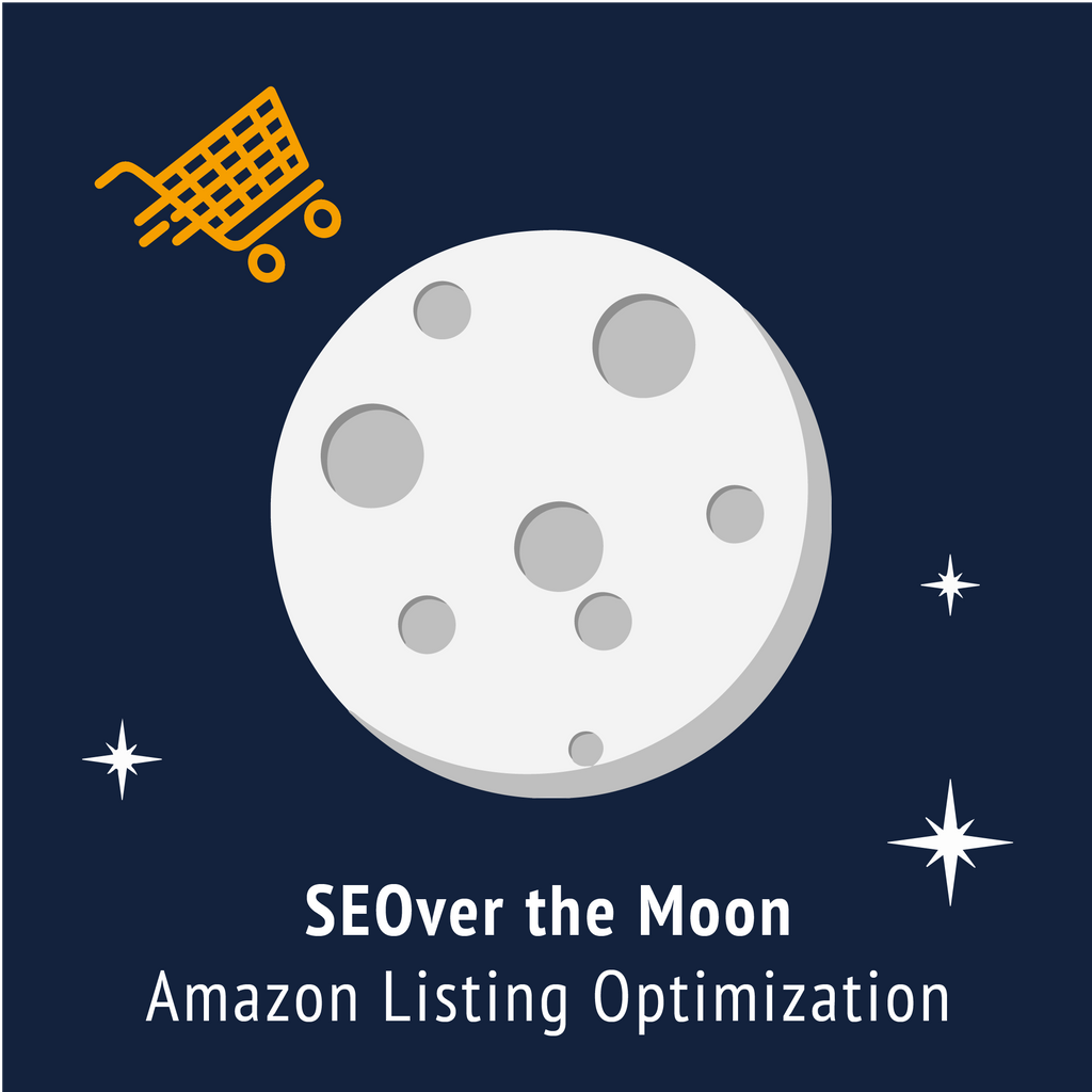 SEOver the Moon Amazon Listing Optimization