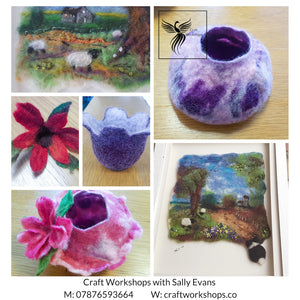 Craft Workshop Tuesday 25th May 2021:  Wet Felting Workshop: Introduction to 2D Pictures and 3D Construction