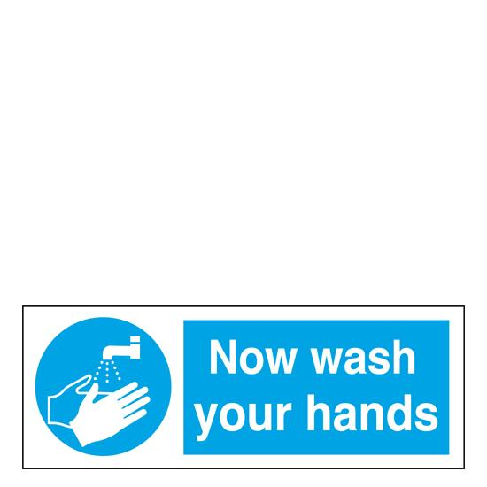 Sign - Now Wash Your Hands