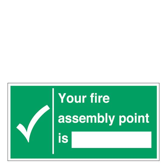 Sign - Your Fire Assembly Point Is