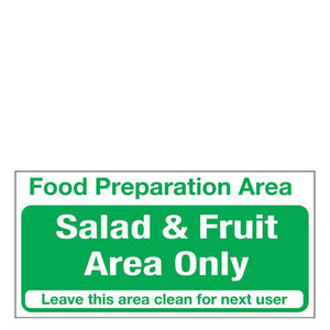 Sign - Food Preparation Area Salad & Fruit Only