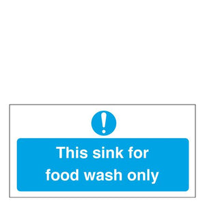 Sign - This Sink For Food Wash Only