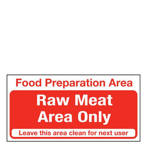 Sign - Raw Meat Area Only