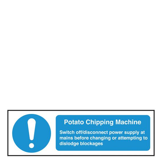 Sign - Potato Chipping Machine Safety Notice