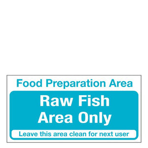 Sign - Raw Fish Area Only