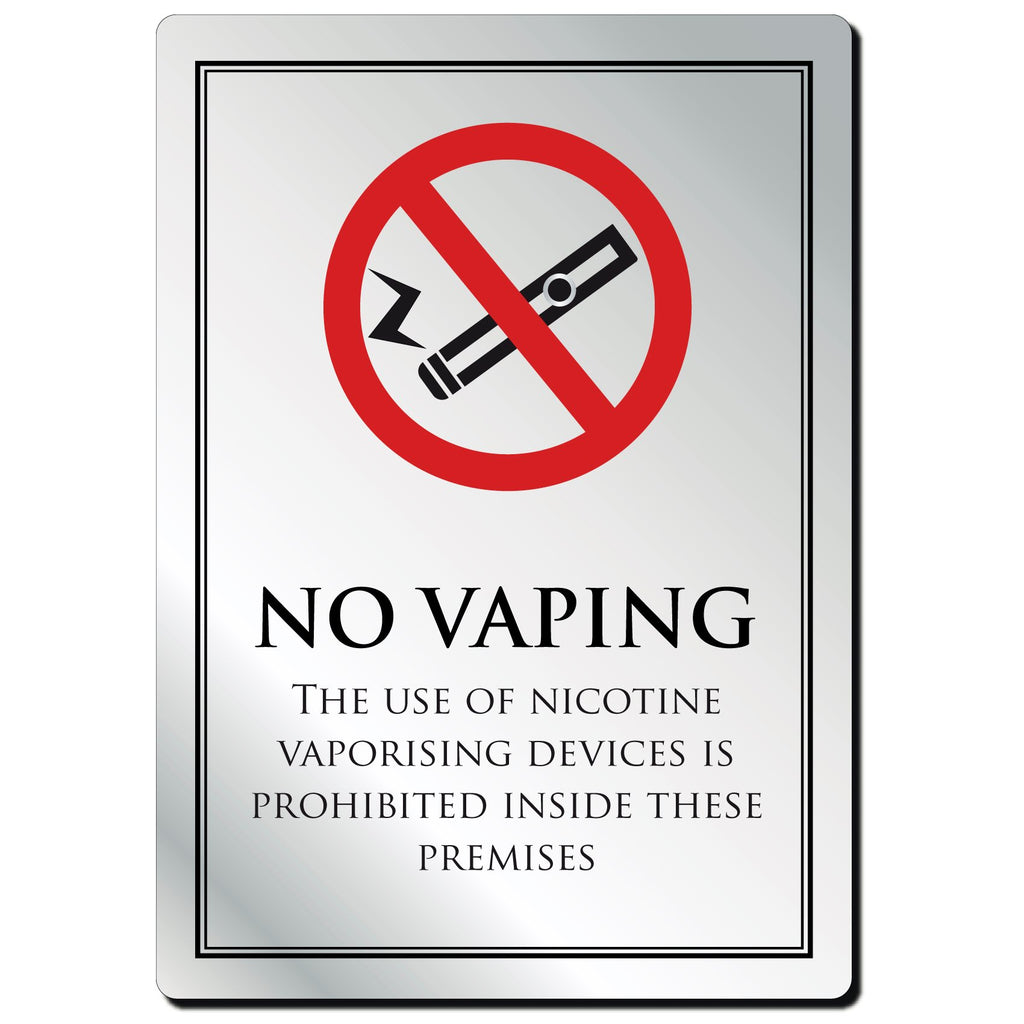 No Vaping Allowed On These Premises Notice in Silver