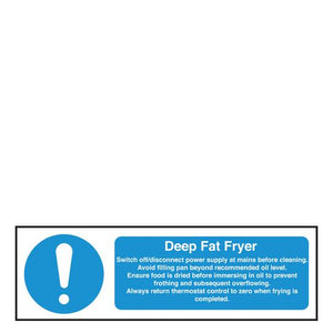 Sign - Deep Fat Fryer Safety