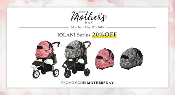 Mother's Day Sale! IOLANI Series 20%Off May.2nd-12th!
