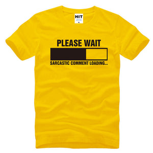 Sarcastic Comment Loading Geek Nerd Men's Funny T-Shirt T Shirt For Men 2016 Short Sleeve Cotton Casual Top Tee Camisetas Hombre-geekbuyig