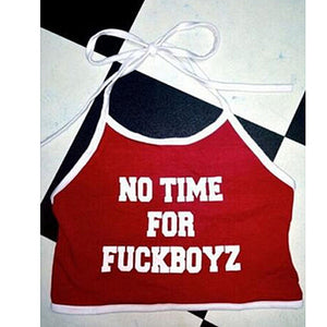 Sexy Crop Tops NO TIME FOR FUCKBOYZ Letter Printed Sleeveless Halter neck Tank Crop Tops Summer Short Vest-geekbuyig