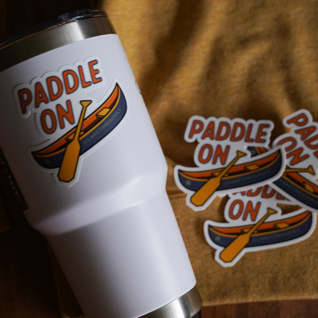 Weatherproof Sticker - Paddle On - Lake Time Supply Co.