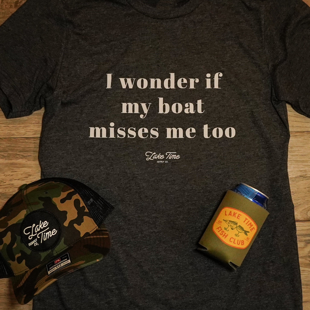 Boat Misses Me - Unisex T-Shirt - Lake Time Supply Co.