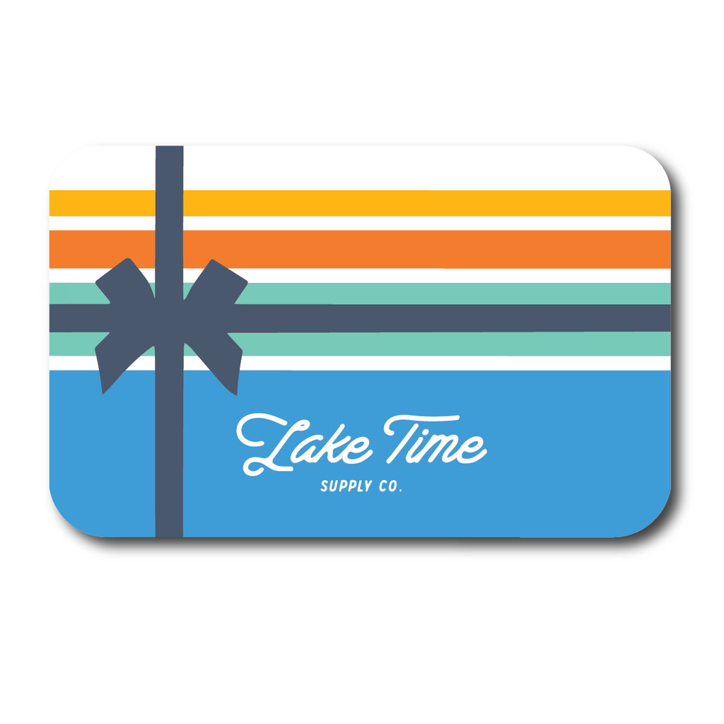 E-Gift Card - Lake Time Supply Co.