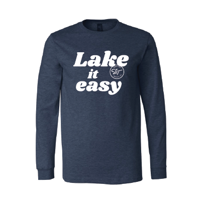 Lake It Easy - Unisex Longsleeve Tee - Lake Time Supply Co.