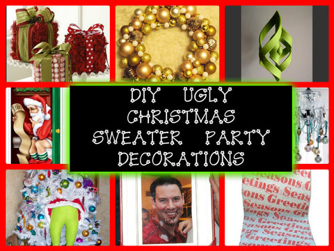 8 fantastic and fun diy ugly christmas sweater party decorations get all the info at