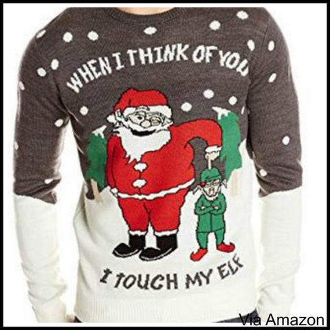 i touch my elf christmas sweater - Inappropriate Christmas Sweaters