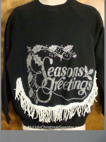 SEASONS GREETINGS Tacky Christmas Sweatshirt