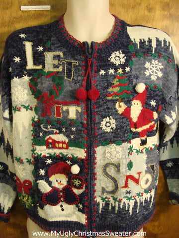 LET IT SNOW Funny Tacky Bad Christmas Sweater