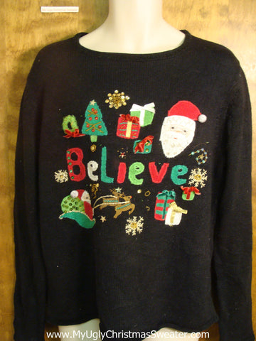 Believe Santa Ugly Christmas Sweater