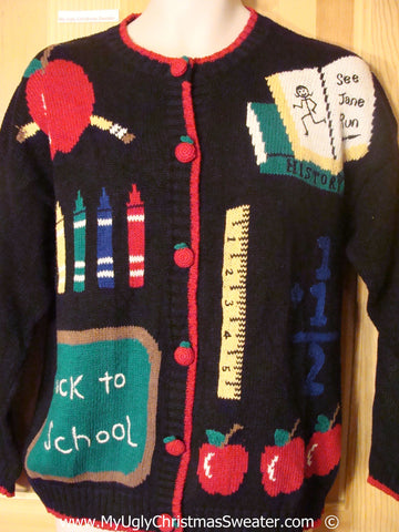 Back to School Teacher Tacky Ugly Year Round Sweater