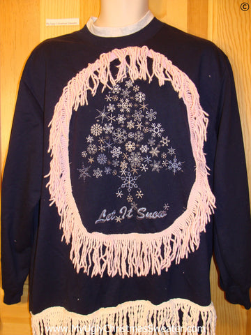 Tacky Christmas Sweatshirt LET IT SNOW Tree Fringe