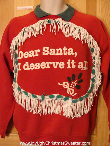 Christmas Sweatshirt Funny DEAR SANTA I DESERVE IT ALL