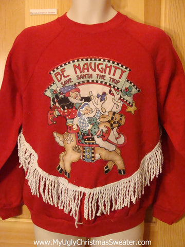 Tacky Cheap Christmas Sweatshirt BE NAUGHTY