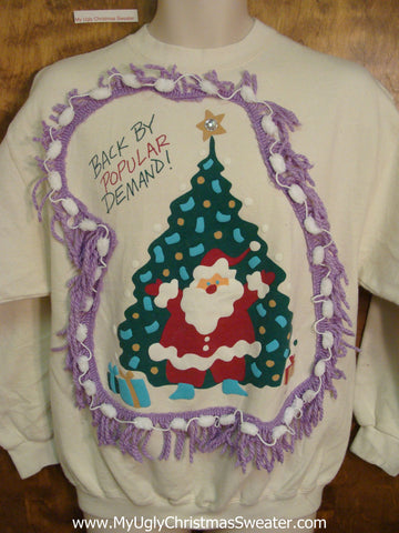 Tacky Christmas Sweatshirt Back By Popular Demand Santa
