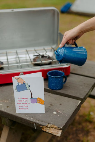 Pour your heart out card by stove