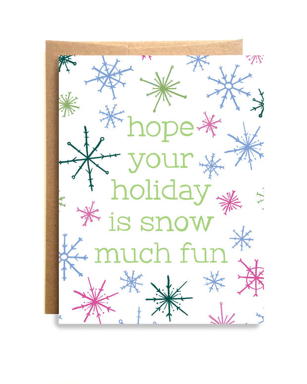 Snow Much Fun Card