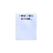 Small Outside Notepad