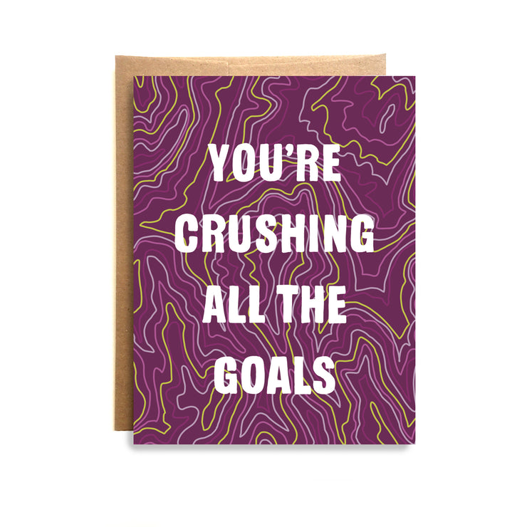 Crushing Goals Card