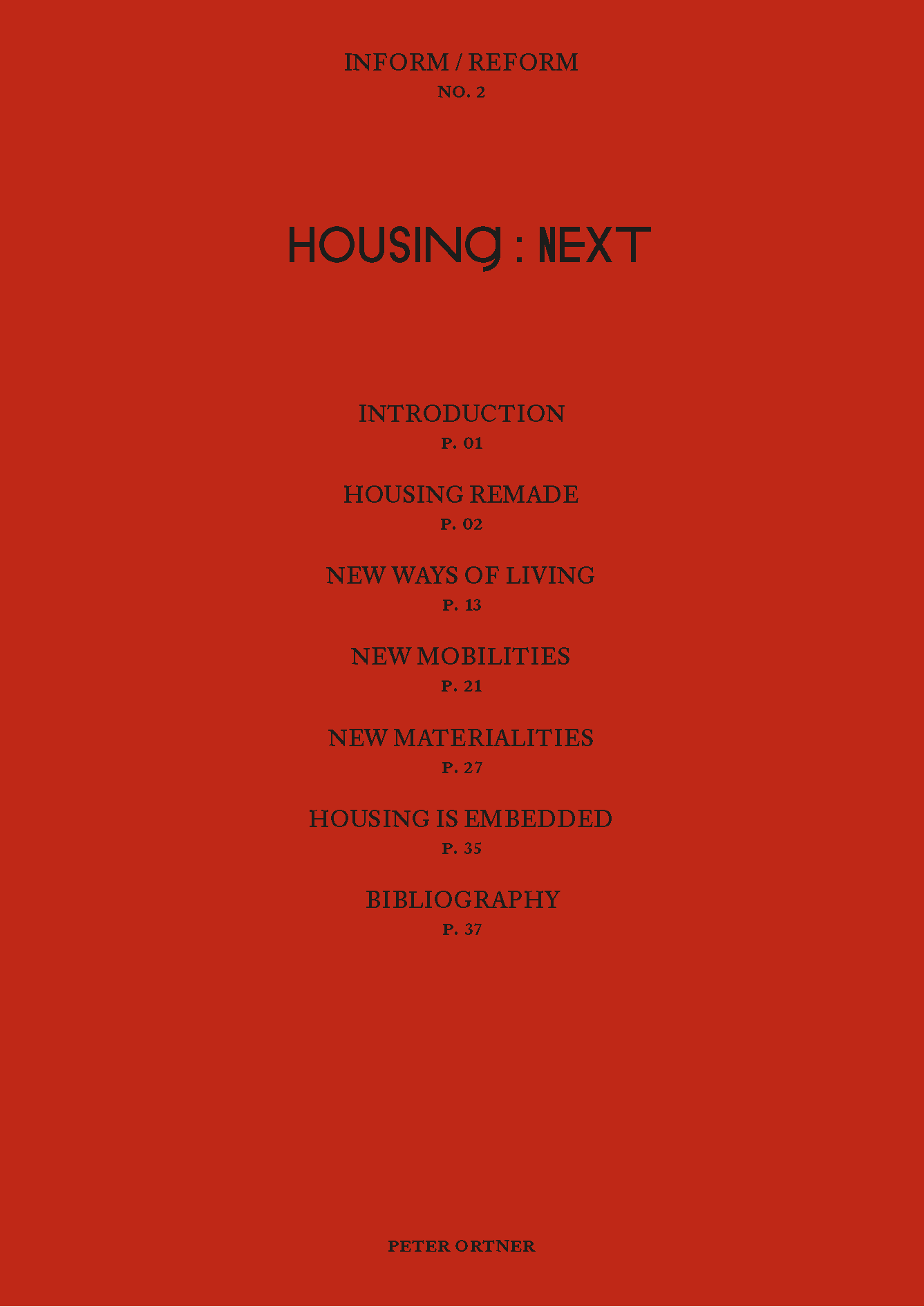 Inform/Reform Series; Issue No 2, Housing: Next