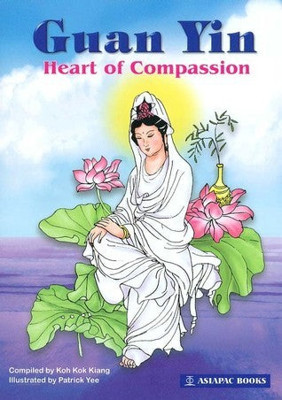 Guan Yin : Heart of Compassion