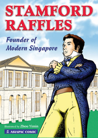 Stamford Raffles Founder of Modern Singapore cover