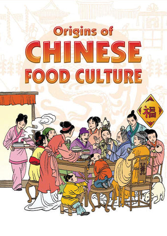 Origins of Chinese Food Culture cover