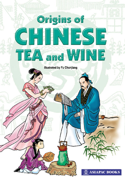 Origins of Chinese Tea and Wine cover