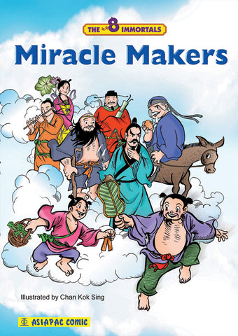 The Eight Immortals - Miracle Makers