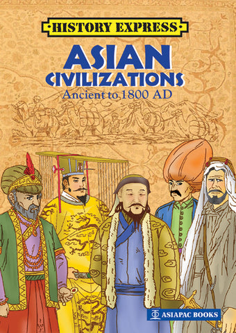 Asian Civilizations - Ancient to 1800 AD