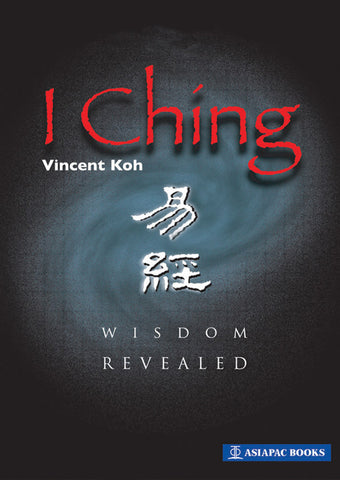 I Ching - Wisdom Revealed cover