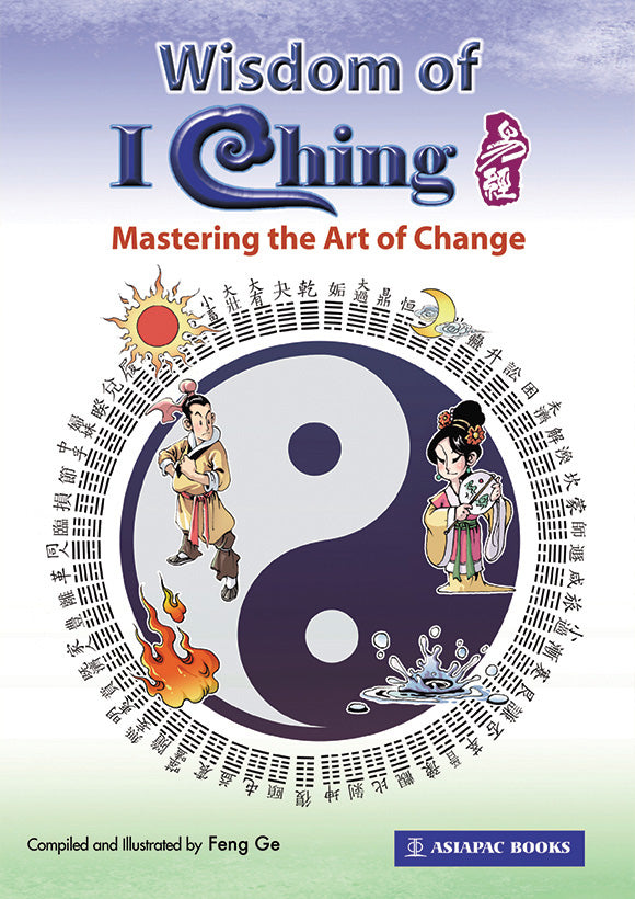 Wisdom of I Ching - Mastering the Art of Change
