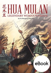 Hua Mulan: Legendary Woman Warrior (eBook)