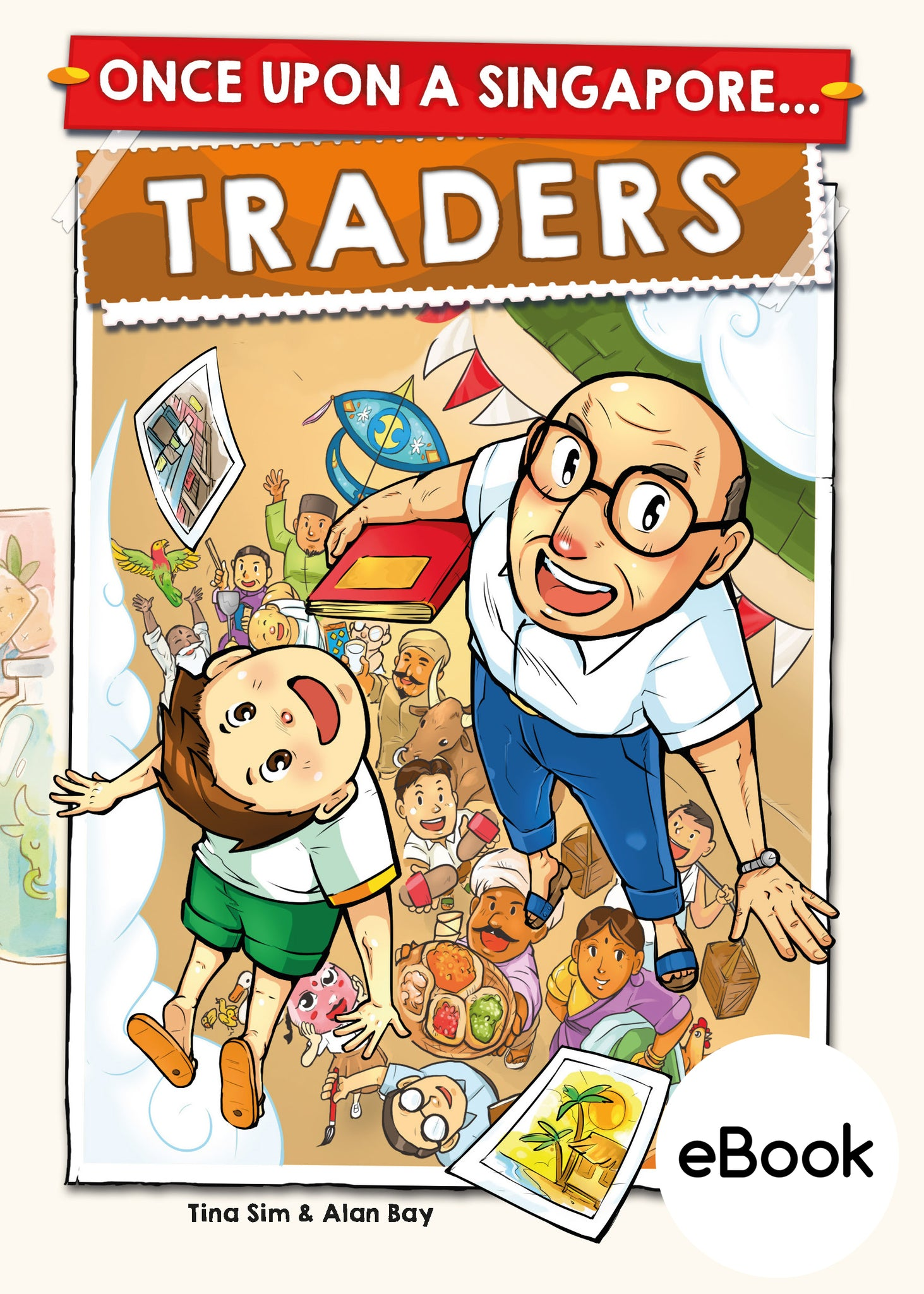 Once Upon a Singapore - Traders (eBook)